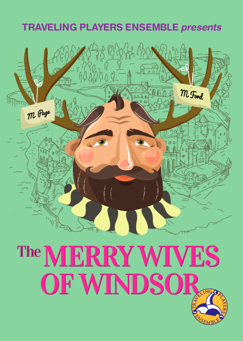 Traveling Players Ensemble presents Merry Wives of Windsor!